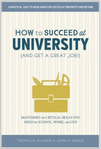 Book Cover Image: How to Succeed at University (And Get a Great Job)